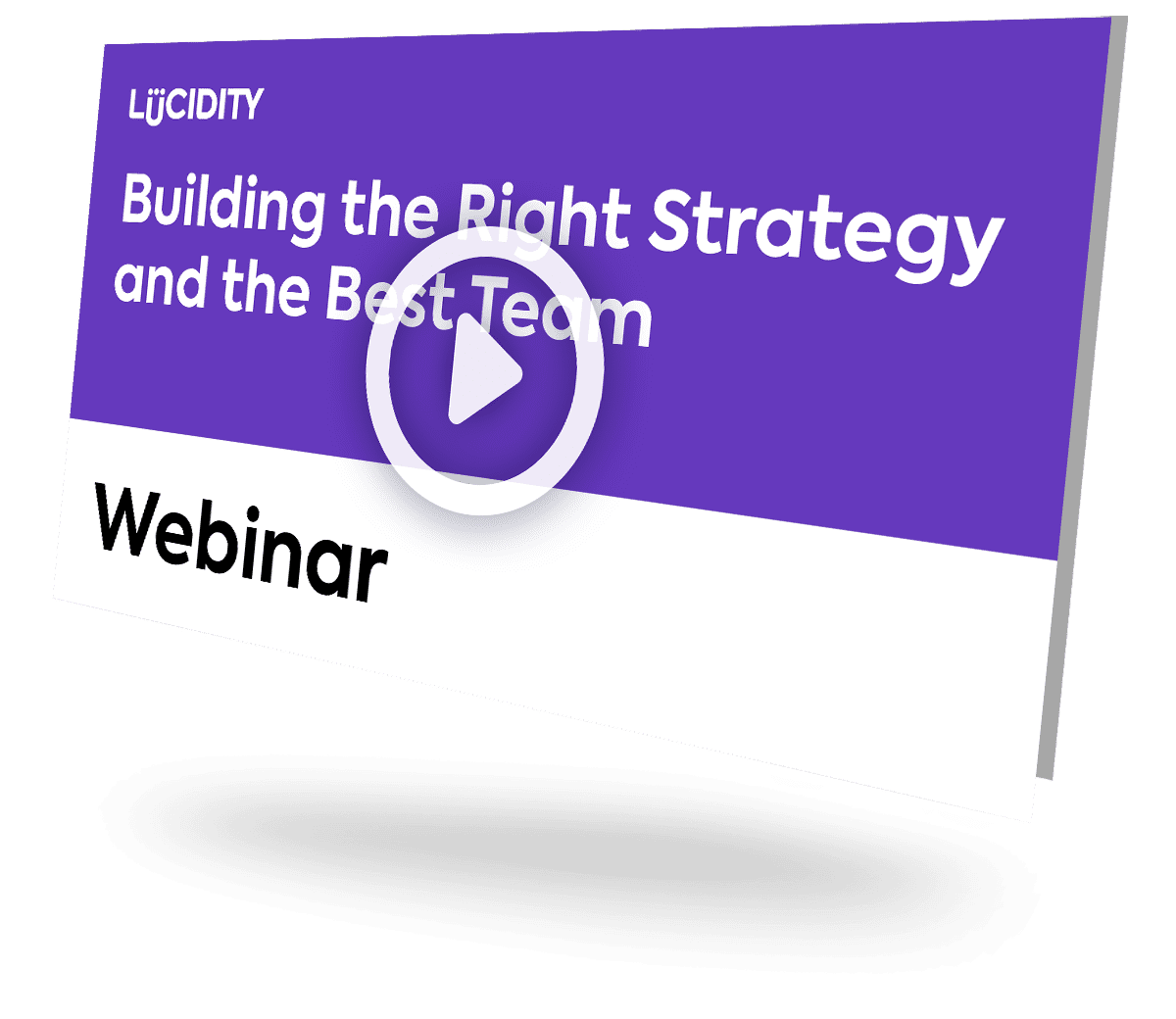 Building the right strategy & the best team Thumbnail