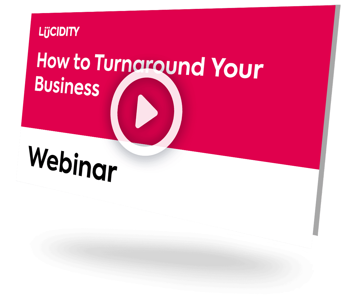 How to Turnaround Your Business